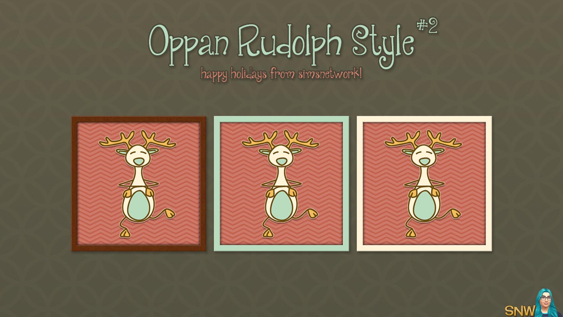 Oppan Rudolph Style #2